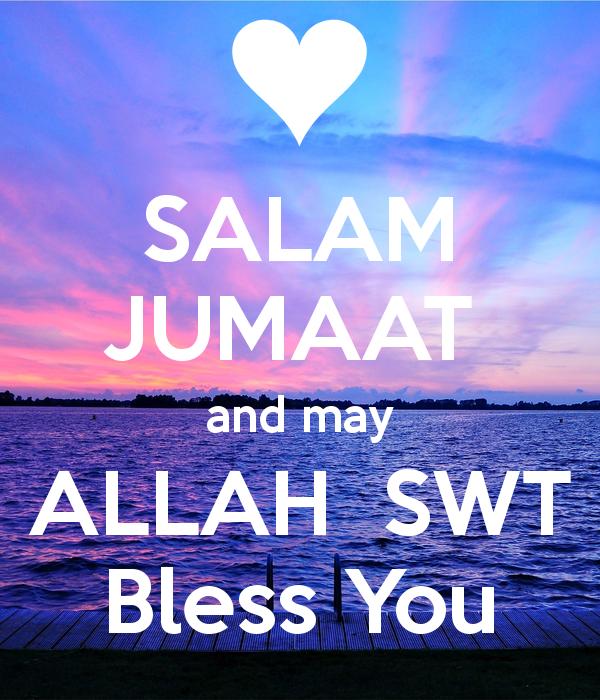salam-jumaat-and-may-allah-swt-bless-you-2